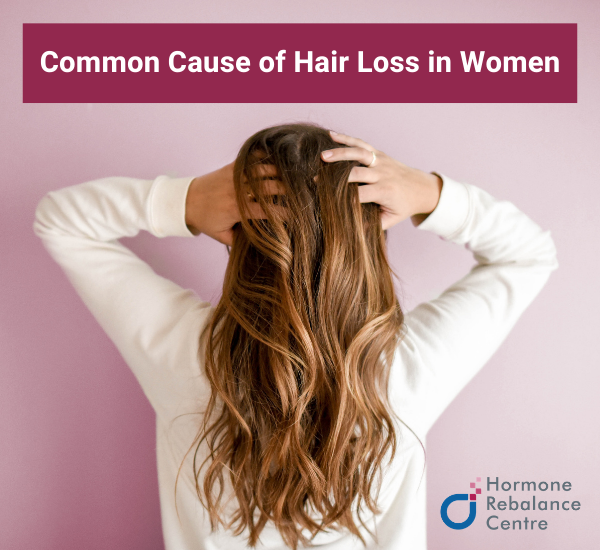 Common Cause of Hair Loss in Women