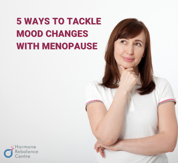 5 Ways To Tackle Mood Changes With Menopause
